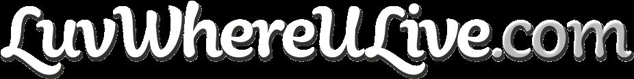 LuvWhereULive.com